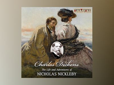 Ebook The Life and Adventures of Nicholas Nickleby - Charles Dickens
