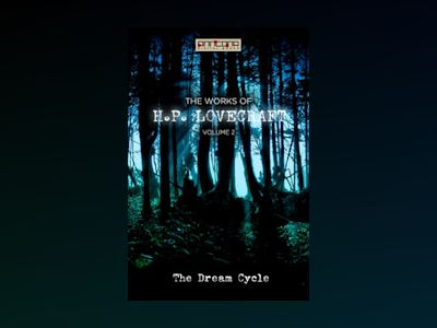 Ebook The Works of H.P. Lovecraft Vol. II - The Dream Cycle - H. P. Lovecraft
