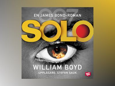 Ljudbok Solo - William Boyd
