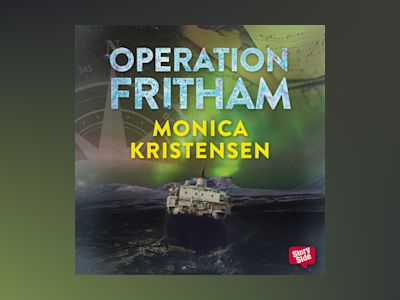 Ljudbok Operation Fritham av Monica Kristensen