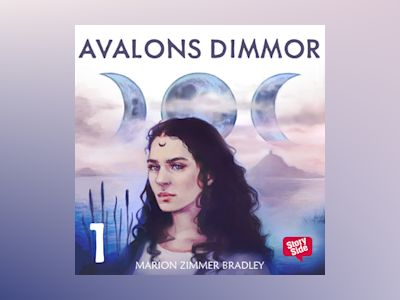 Avalons dimmor - Del 1