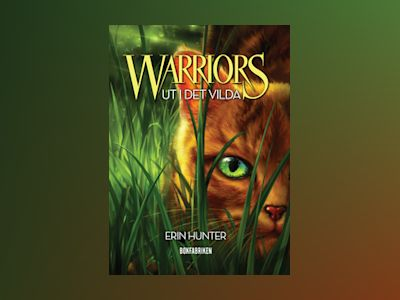 E-Bok Warriors - Ut i det vilda - Erin Hunter