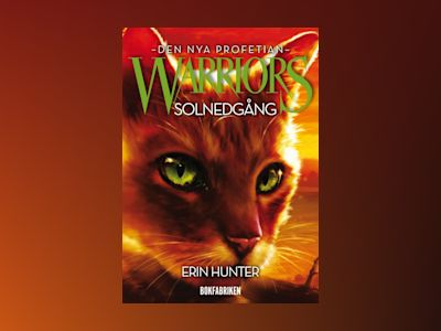 E-Bok Warriors 2 - Solnedgång - Erin Hunter