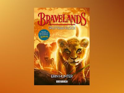 E-Bok Bravelands. Splittrad flock - Erin Hunter