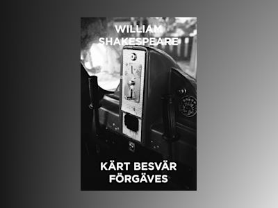 E-Bok Kärt besvär förgäves - En komedi - William Shakespeare