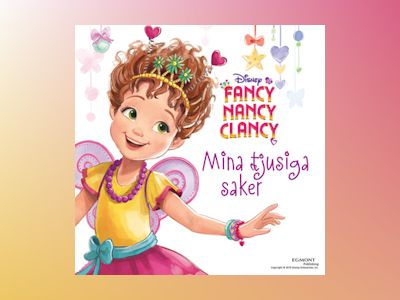 Ljudbok Fancy Nancy Clancy - Disney
