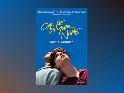 E-bok Call me by your name