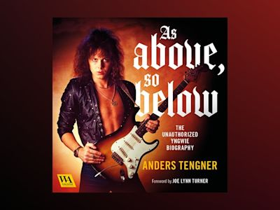 Ljudbok As Above, So Below - The Unauthorized Yngwie Biography