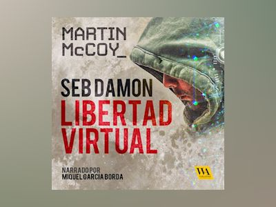 Seb Damon, Libertad Virtual