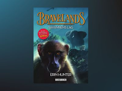 E-Bok Bravelands - Savannens lag - Erin Hunter