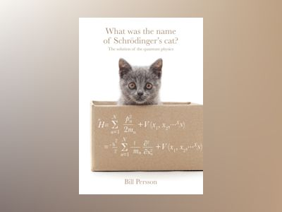 E-bok What was the name of Schrödinger's cat?
