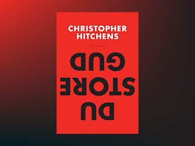 E-Bok Du Store Gud? - Christopher Hitchens
