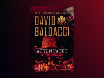 E-Bok Attentatet - David Baldacci