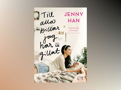 E-Bok To all the boys I've loved before - To all the boys I've loved before Serie 1