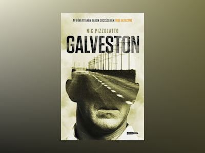 E-Bok Galveston av Nic Pizzolatto
