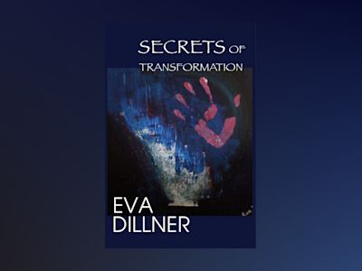 Ljudbok Secrets of Transformation - Eva Dillner