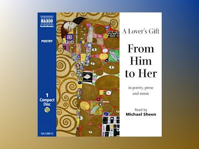 Audio book A Lover's Gift: From Him to Her - Unknown Author