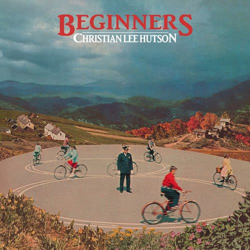 Beginners by Christian Lee Hutson