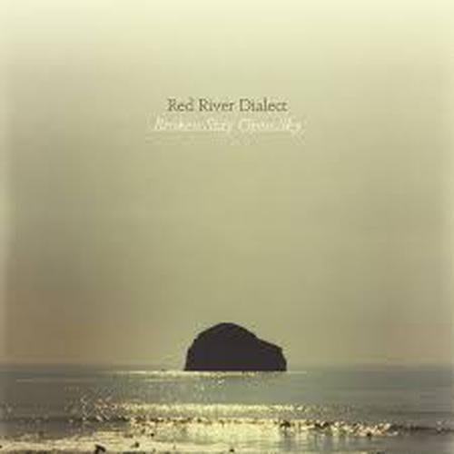 Broken Stay Open Sky - Red River Dialect by Broken Stay Open Sky