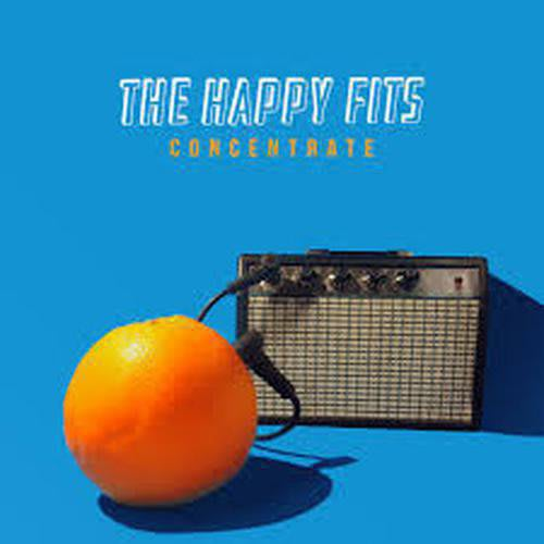 The Happy Fits - Concentrate by The Happy Fits