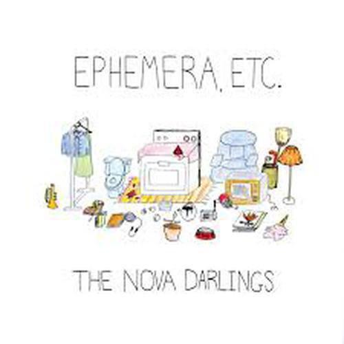 The Nova Darlings - Ephemera, etc. by The Nova Darlings