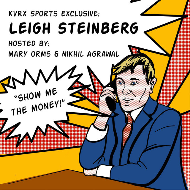 KVRX Sports Exclusive Interview with Leigh Steinberg | Mary Orms & Nikhil Agrawal