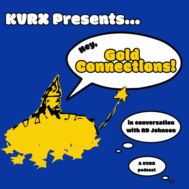 Hey, Gold Connections: Will Marsh in Conversation with RD Johnson