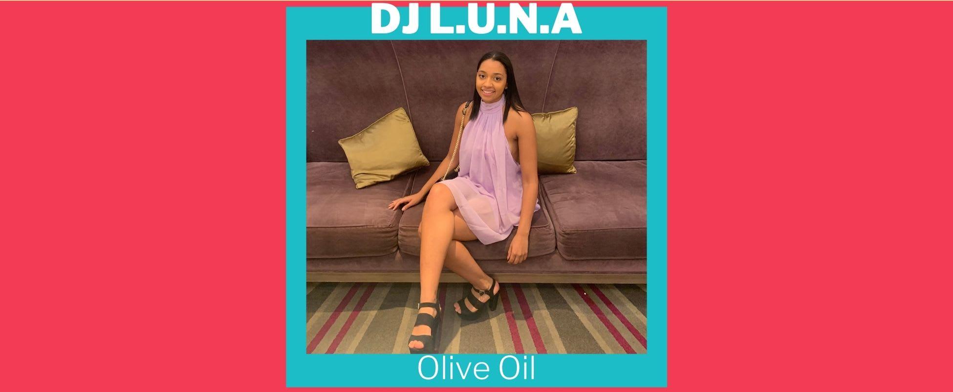 Show Spotlight: Olive Oil with DJ L.U.N.A