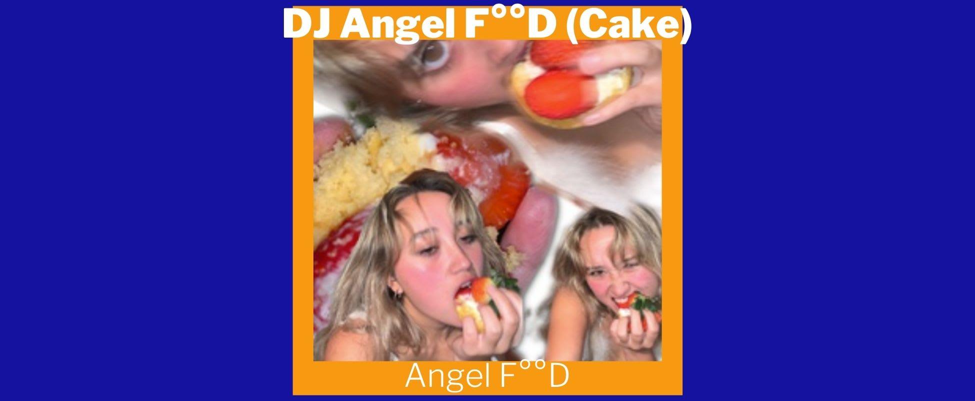 Show Spotlight: Angel F°°D with DJ Angel F°°D (Cake)