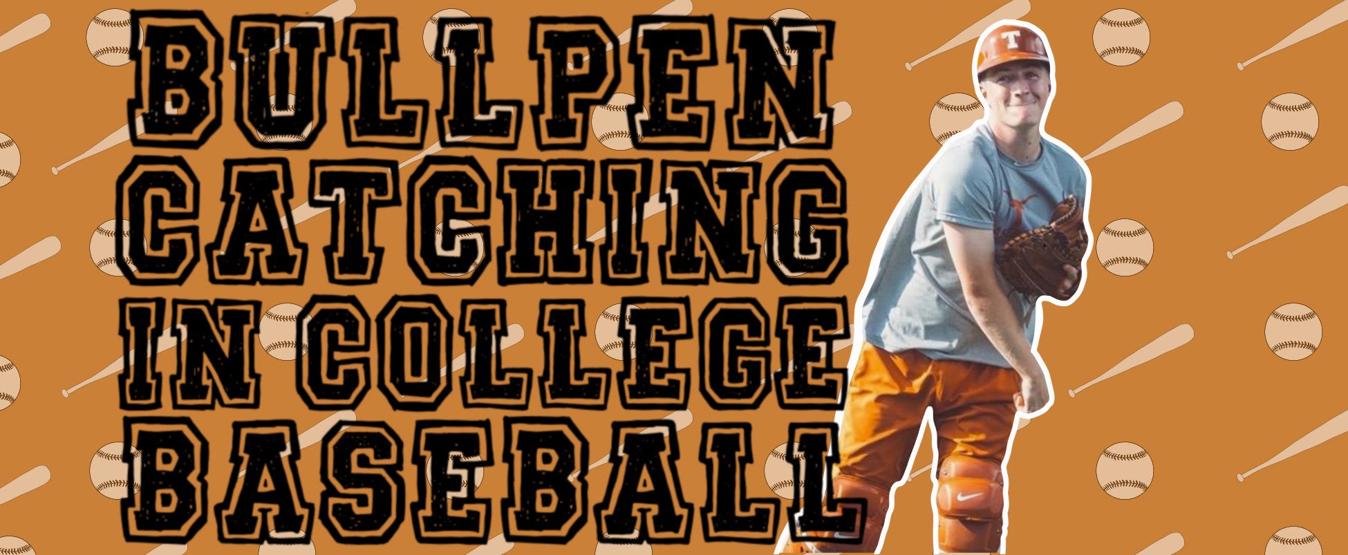The Deeper Meaning Behind Bullpen Catching in College Baseball
