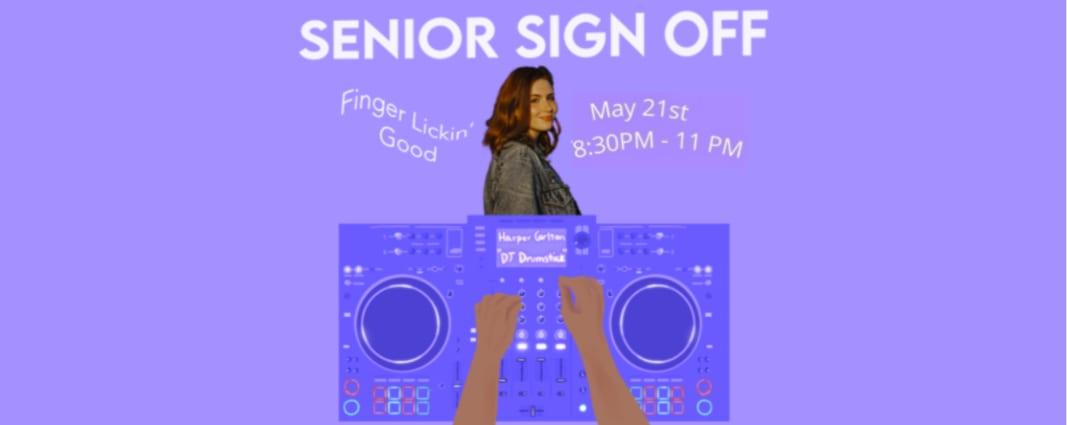 Senior Sign-Off: DJ Drumstick