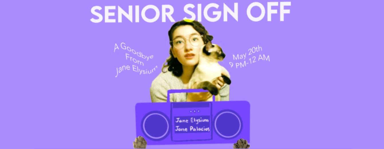 Senior Sign-Off: Jane Elysium