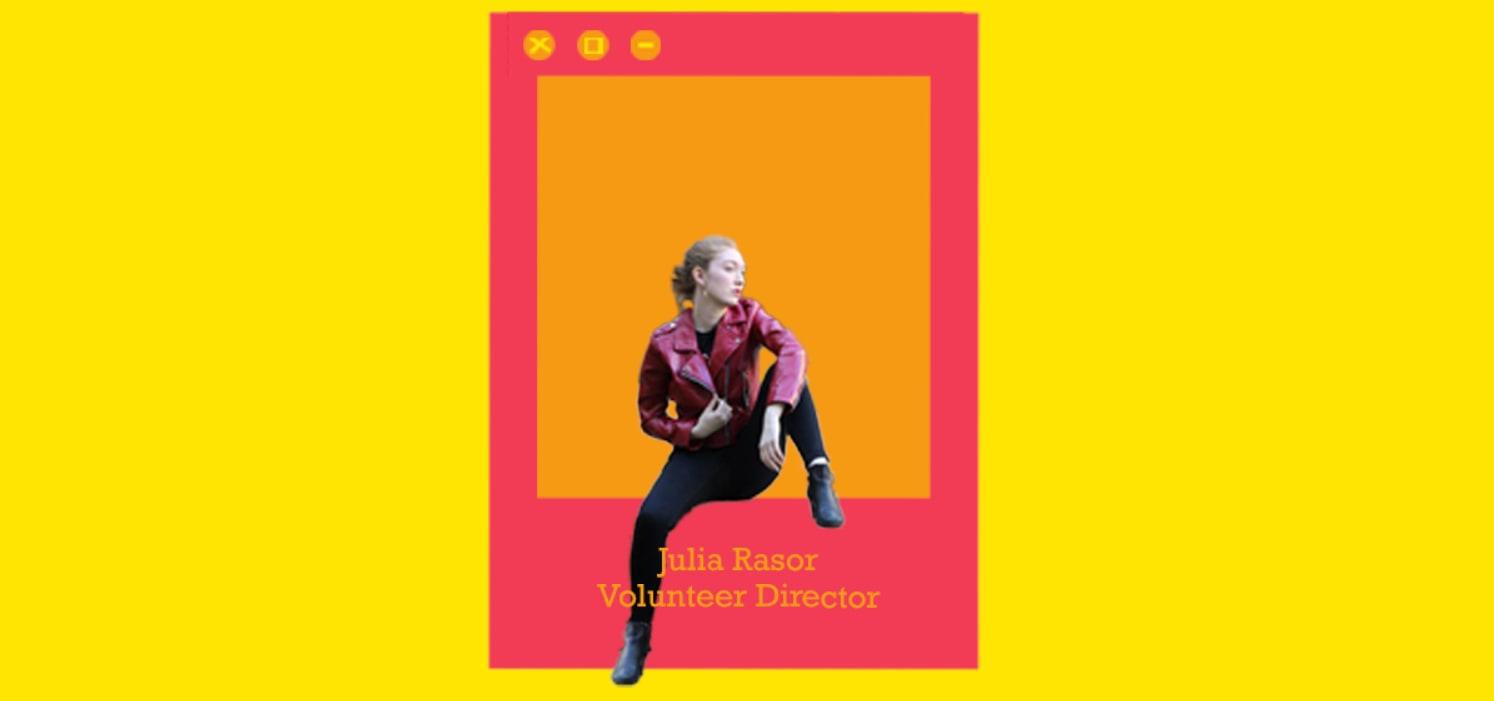 Meet Your Volunteer Director: Julia Rasor