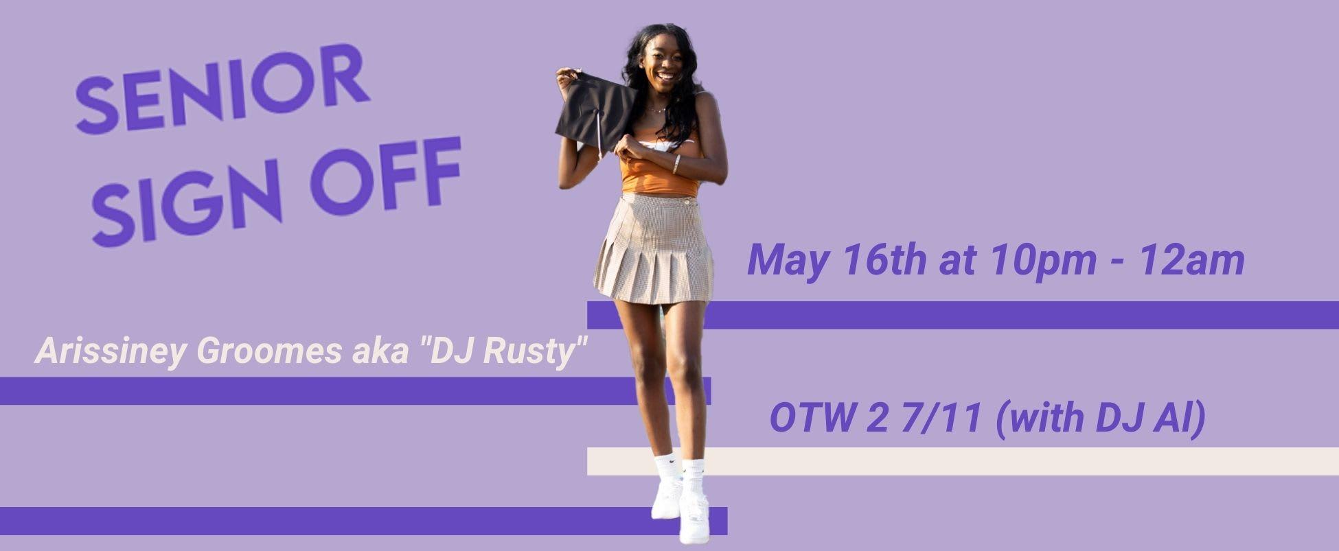Senior Sign-Off: DJ Rusty