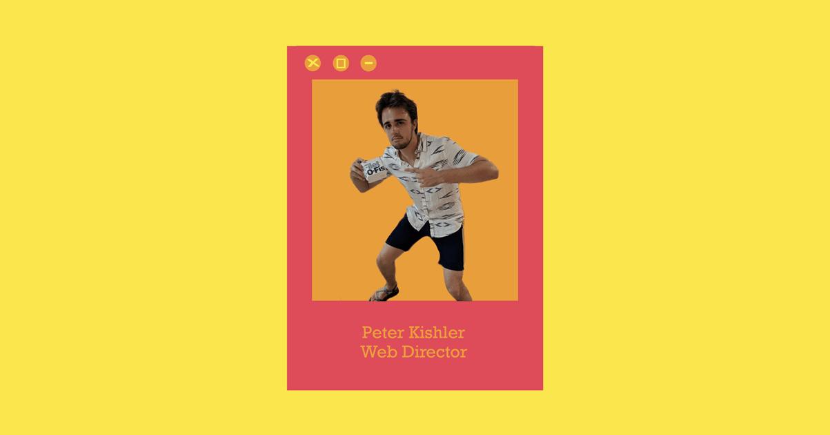 Meet Your Web Director: Peter Kishler