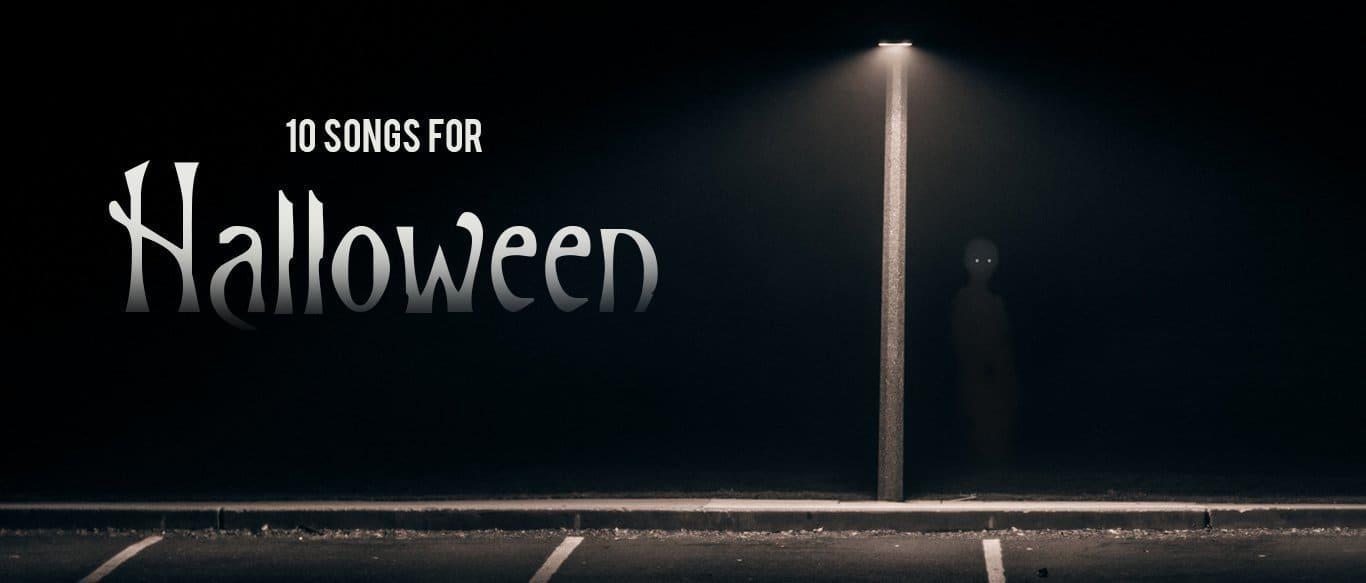 10 Songs for Halloween