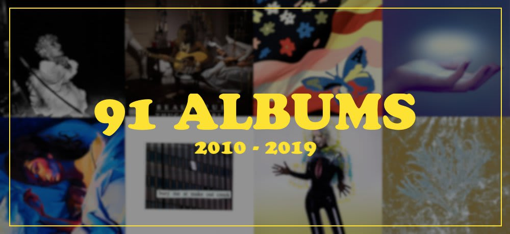 KVRX's 91 Best Albums of the 2010's