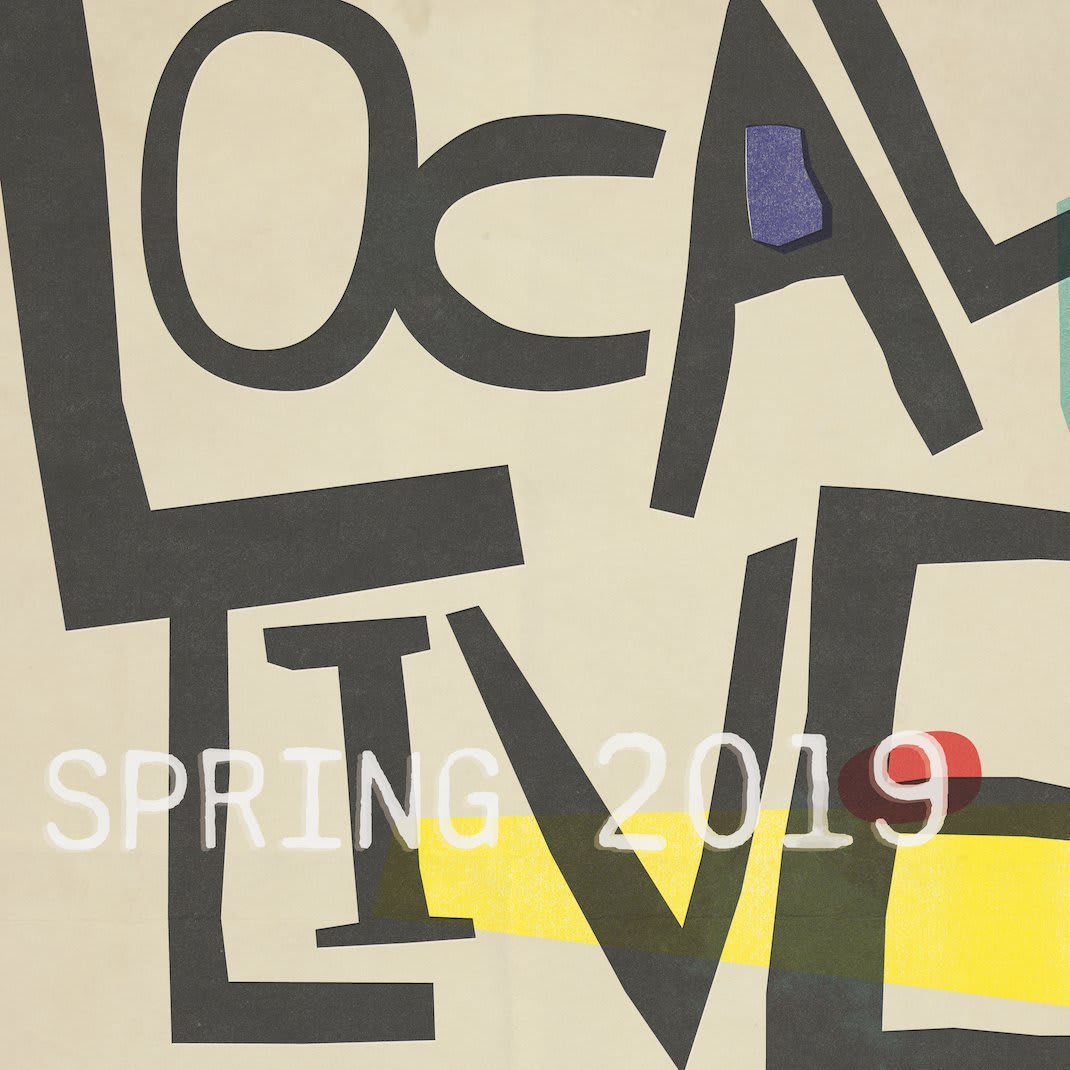 Local Live Spring 2019 Lineup by less lee