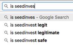 screenshot of a google search showing first auto-suggest result for a search for seedinvest is 'is seedinvest legit'