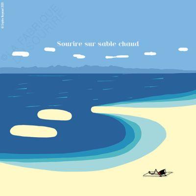 Sourire sur sable chaud