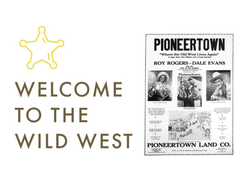 Pioneertown: Welcome to the Wild West