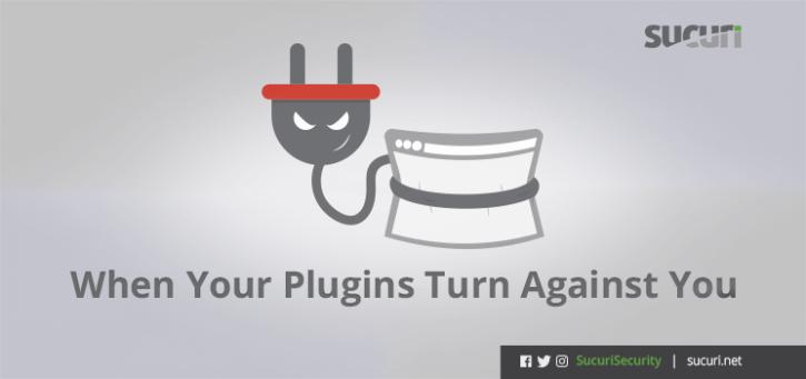WordPress Security: When Plugins Go Bad