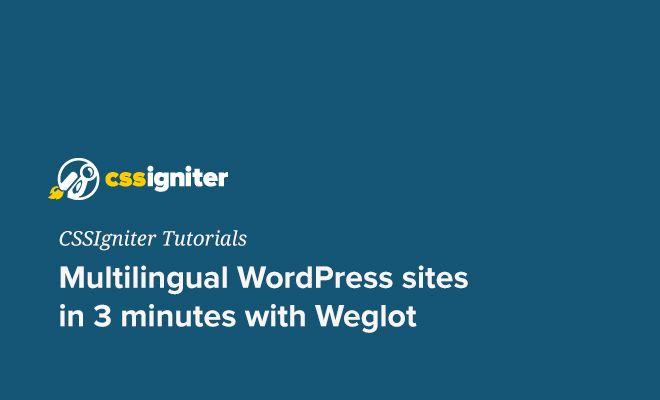 Multilingual WordPress sites in 3 minutes with Weglot