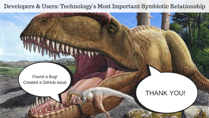 Developers & Users, an important symbiotic relationship