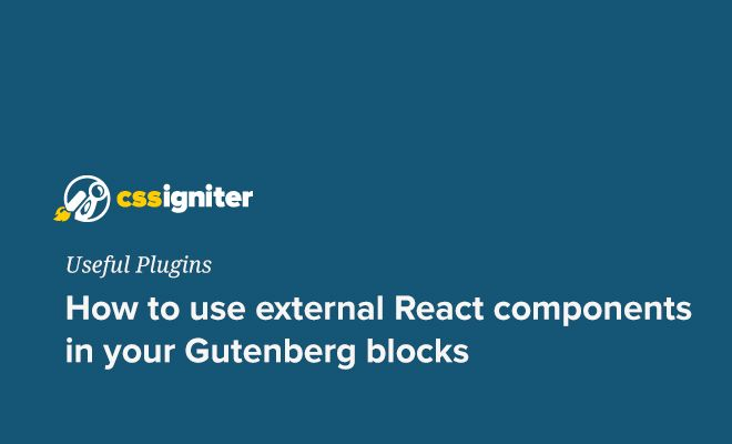 How to use external React components in your Gutenberg blocks