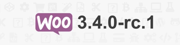 WooCommerce 3.4 RC1