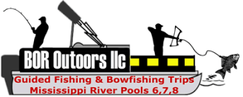 BOR Outdoors llc - Mississippi River Fishing & Bowfishing Guide Service