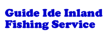 Guide Ide Inland Fishing Service