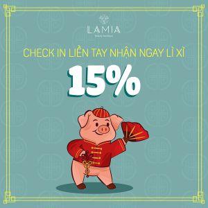 CHECK IN LIỀN TAY – NHẬN NGAY LÌ XÌ 15%