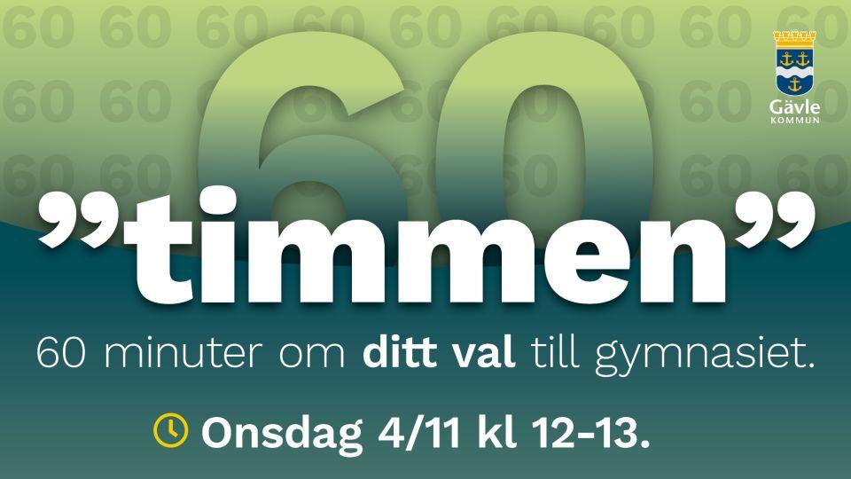 """Timmen""- Gävle Kommuns information om gymnasievalet 20/21."